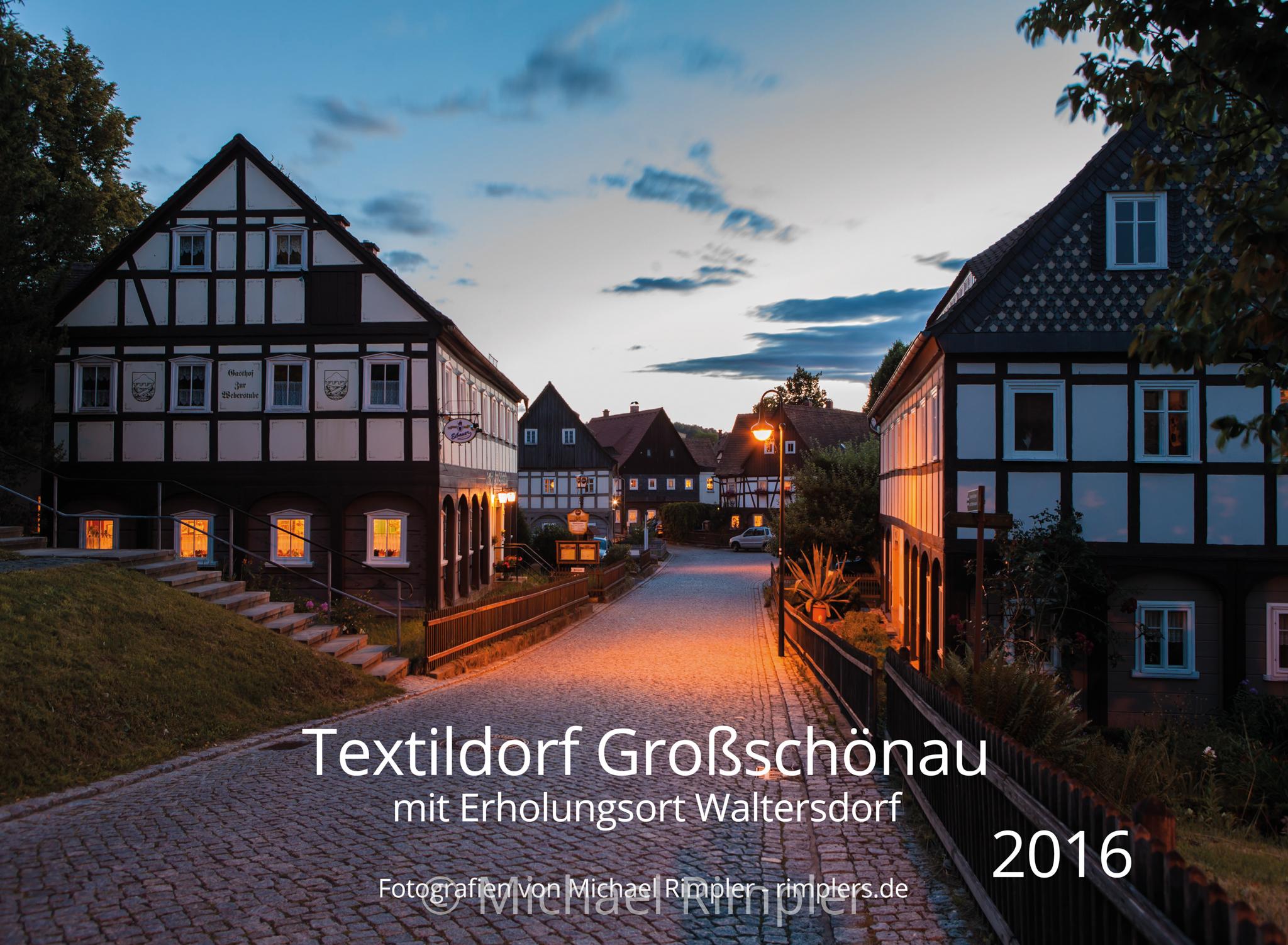 kalender 2016, großschönau, textildorf, kirchberg, umgebindehäuser, blaue stunde, naturpark, zittauergebirge, oberlausitz, fotos, bilder